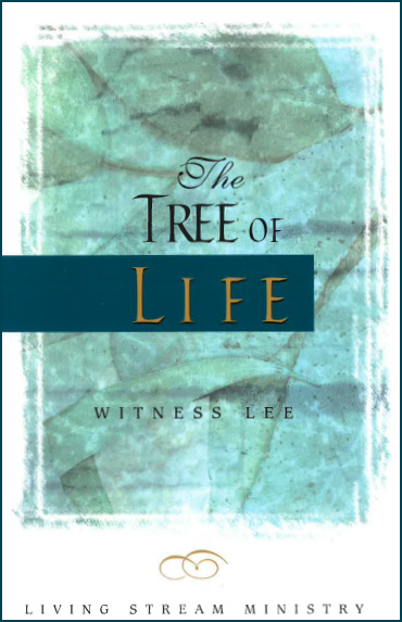 the_tree_of_life_by_witness_lee